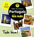 Sonia Russo - Cahier de vacances Portugais pour les nuls - Tudo bem !.