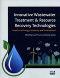 Sonia Suarez Martinez et Lema Juan M. - Innovative Wastewater Treatment & Resource Recovery Technologies - Impacts on Energy, Economy and Environment.