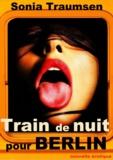 Sonia Traumsen - Train de nuit pour Berlin.