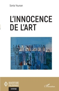 Sonia Younan - L'innocence de l'art.