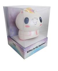 Sonia Zannad - Coffret Kiffez la vie, squishez ! - Le petit livre Kiffez la vie avec 1 squishy licorne à malaxer.