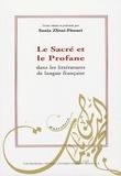 Sonia Zlitni-Fitouri et Jacques Chevrier - Le Sacré et le Profane dans les littératures de langue française.