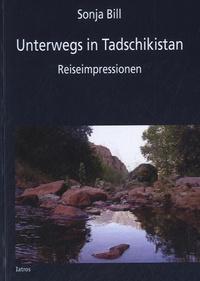 Sonja Bill - Unterwegs in Tadschikistan - Reiseimpressionen.