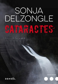 Cataractes - Sonja Delzongle pdf epub