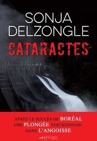 Sonja Delzongle - Cataractes.