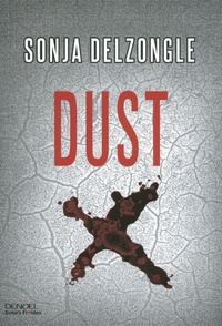 Sonja Delzongle - Dust.