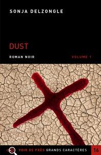 Sonja Delzongle - Dust - Volumes 1 et 2.