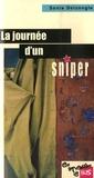 Sonja Delzongle - La journée d'un sniper.
