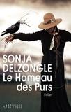 Sonja Delzongle - Le Hameau des Purs.