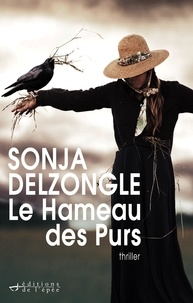 Bon livre david plotz download Le Hameau des Purs en francais par Sonja Delzongle