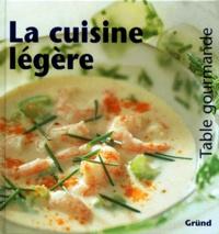 Sonja Grey - La cuisine légère.