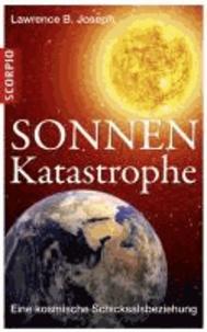 Sonnen-Katastrophe - Eine kosmische Schicksalbeziehung.