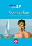 Sonnenschutz - Ein pharmazeutisch-dermatologischer Leitfaden.