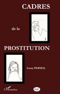 Sonny Perseil - Cadres de la prostitution.