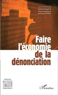 Sonny Perseil et Yvon Pesqueux - Faire l'économie de la dénonciation.