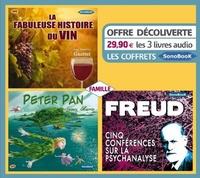 Jean-François Gautier et James Matthew Barrie - Coffret famille - La fabuleuse histoire du vin ; Peter Pan ; Cinq conférences sur la psychanalyse. 3 CD audio