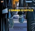 Hannelore Cayre - Commis d'office. 1 CD audio MP3