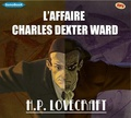 H. P. Lovecraft - L'affaire Charles Dexter Ward. 1 CD audio MP3