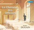 Marc Dugain - La chambre des officiers. 1 CD audio MP3