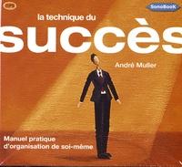 André Muller - La technique du succès. 1 CD audio MP3