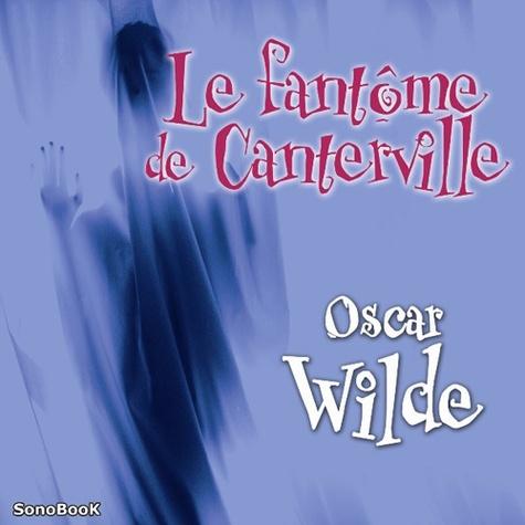 Le fantôme de Canterville  avec 1 CD audio