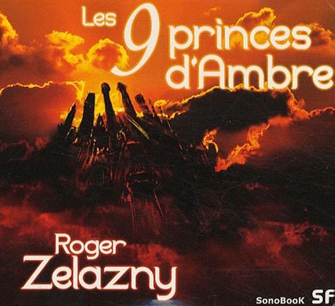 Roger Zelazny - Les 9 princes d'Ambre. 4 CD audio