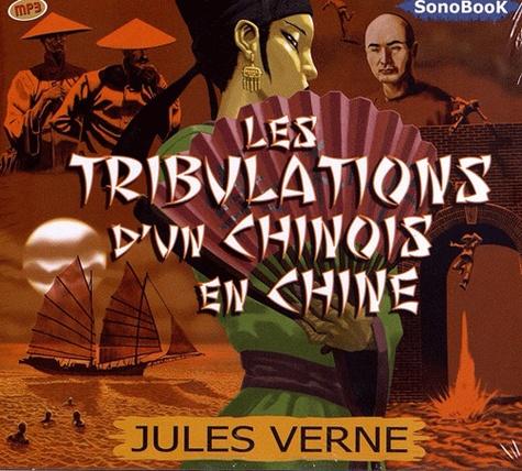 Les tribulations d'un Chinois en Chine  avec 1 CD audio MP3