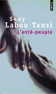 Sony Labou Tansi - L'Anté-peuple.