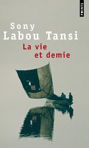 Sony Labou Tansi - La vie et demie.