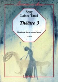 Sony Labou Tansi - Théâtre.