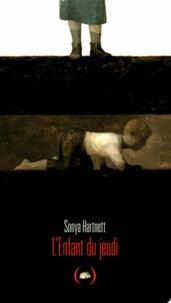 Sonya Hartnett - L'Enfant du jeudi.