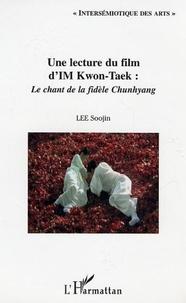 Soojin Lee - Lecture du film d'Im Kwon-Taek : le chant de la fidèle Chunhyang.