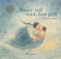 Soon Hee Jeong - Bonne nuit mon tout petit.