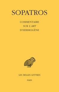 Sopatros - Commentaire sur l'Art d'Hermogène.