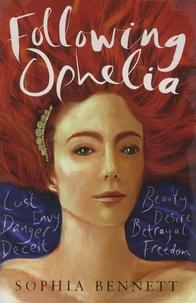 Sophia Bennett - Following Ophelia.