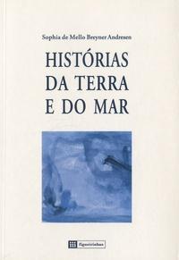 Sophia de Mello Breyner - Historias da terra e do mar.