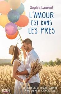 Sophia Laurent - L'amour est dans les prés.