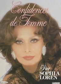 Sophia Loren - Confidences de femme.