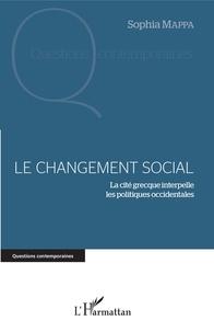 Le changement social - La cité grecque interpelle les politiques occidentales.pdf