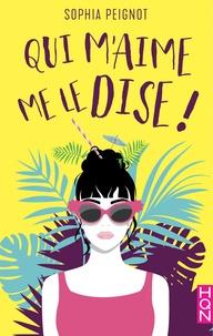 Téléchargez le livre joomla Qui m'aime me le dise ! par Sophia Peignot