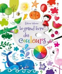 Le grand livre des couleurs - Sophia Touliatou |