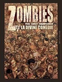 Sophian Cholet et Olivier Peru - Zombies Tome 1 : La divine comédie.