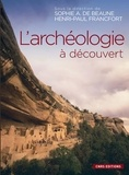 Sophie-A de Beaune et Henri-Paul Francfort - L'archéologie à découvert.
