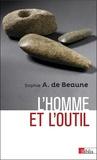 Sophie-A de Beaune - L'homme et l'outil.
