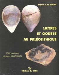 Sophie-A de Beaune - Lampes et godets au paléolithique.