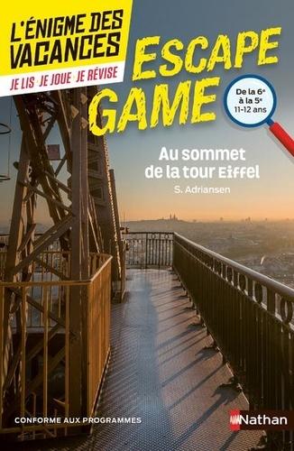 Au sommet de la Tour Eiffel. De la 6e à la 5e