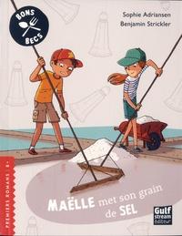 Sophie Adriansen et Benjamin Strickler - Bons Becs  : Maëlle met son grain de sel.