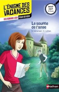 Sophie Adriansen - Le souffle de l'ange - De la 5e à la 4e.