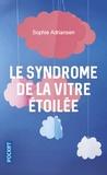 Sophie Adriansen - Le syndrome de la vitre étoilée.