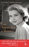 Sophie Adriansen - Une Américaine à Monaco.